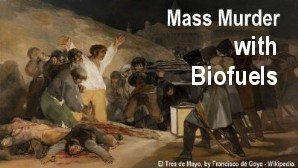 Link scene to video 'Man-made Global Warming' Series: Mass Murder with Biofuels.