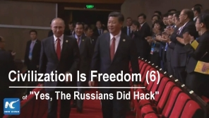 Link scene to video series: Yes, the Russian did Hack, part 6: Civilization is Freedom.