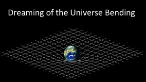 Link scene to video series: Black Holes Under the Stars, part 5: The Universe Bending?